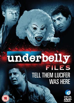 Underbelly Files: Tell Them Lucifer Was Here Online DVD Rental