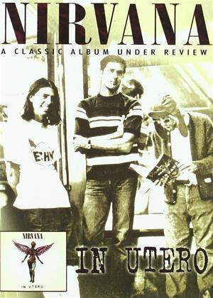 Rent Nirvana: In Utero: A Classic Album Under Review Online DVD Rental