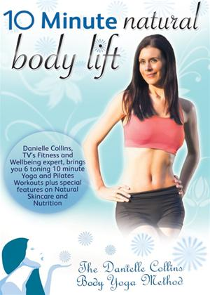 Rent Danielle Collins: 10 Minute Natural Body Lift Online DVD Rental