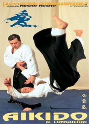 Rent Aikido Longueira Ryu Online DVD Rental