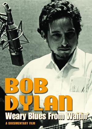 Rent Bob Dylan: Weary Blues from Waitin' Online DVD Rental