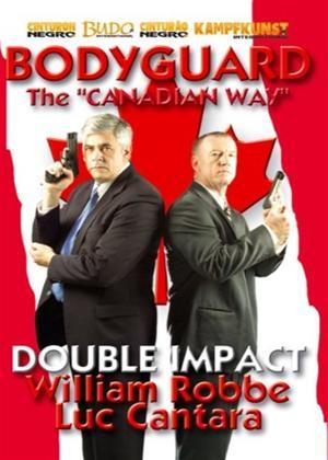 Rent Bodyguard Dip: The Canadian Way Online DVD Rental