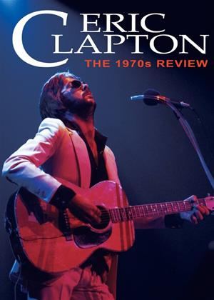 Rent Eric Clapton: The 1970s Review Online DVD Rental