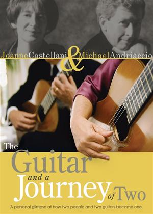 Rent Joanne Castellani and Michael Andriaccio: The Guitar and a Journey of Two (aka 0) Online DVD Rental