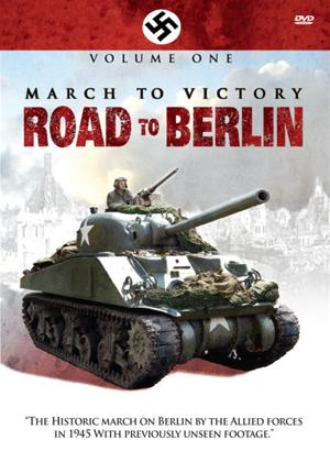 Rent March to Victory: Road to Berlin: Vol.1 Online DVD Rental
