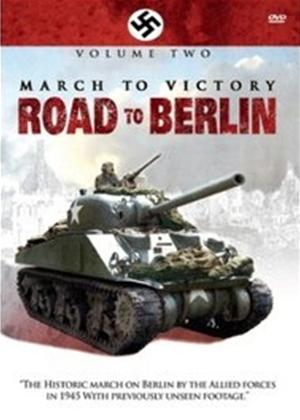 Rent March to Victory: Road to Berlin: Vol.2 Online DVD Rental