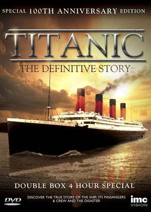 Rent Titanic: The Definitive Story Online DVD Rental