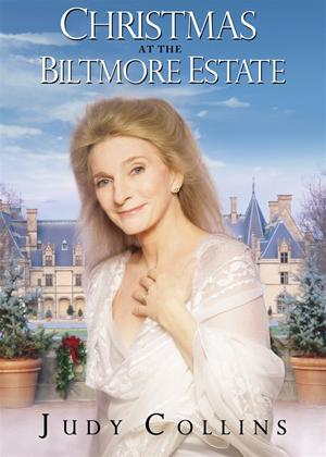 Judy Collins: Christmas at the Biltmore Estate Online DVD Rental
