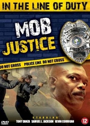 Rent In the Line of Duty: Mob Justice Online DVD Rental
