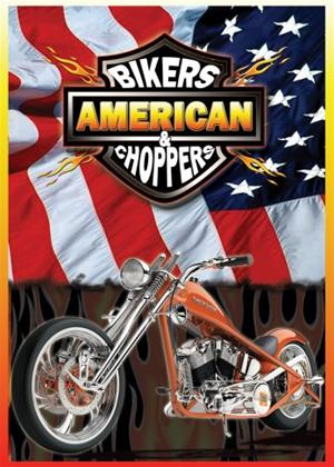 American Bikers and Choppers Online DVD Rental