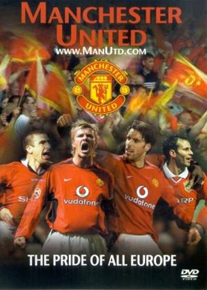 Manchester United: The Pride of All Europe Online DVD Rental
