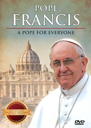 Rent Pope Francis: A Pope for Everyone Online DVD Rental