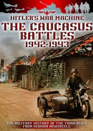 Rent The Caucasus Battles: 1942-1943 Online DVD Rental