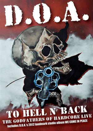 Rent D.O.A.: To Hell and Back: D.O.A. Live Online DVD Rental