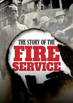The Story of the Fire Service Online DVD Rental