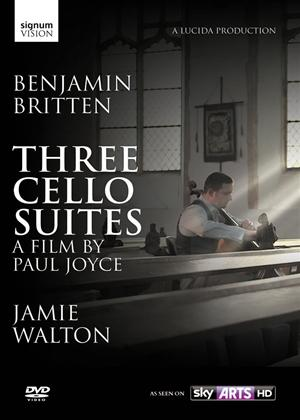 Benjamin Britten: Three Cello Suites Online DVD Rental