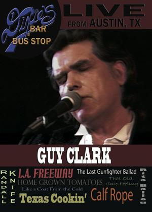 Guy Clark: Live from Dixie's Bar and Bus Stop Online DVD Rental