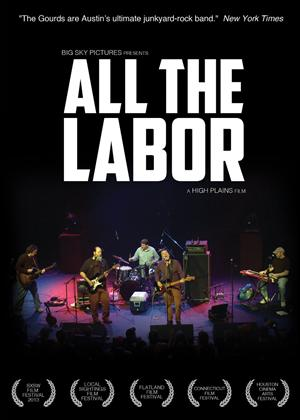All the Labor: The Story of the Gourds Online DVD Rental