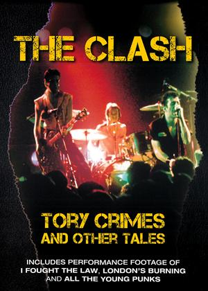 The Clash: Tory Crimes and Other Tales Online DVD Rental