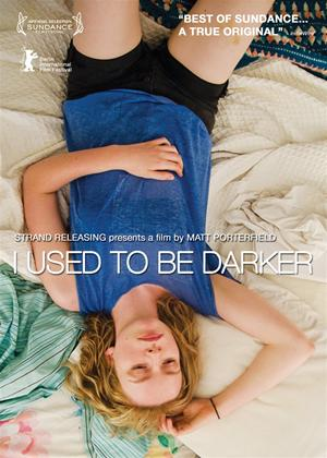 I Used to Be Darker Online DVD Rental