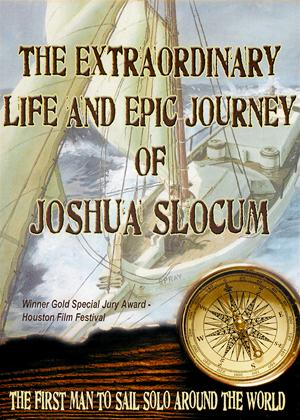 The Extraordinary Life and Epic Journey of Joshua Slocum Online DVD Rental