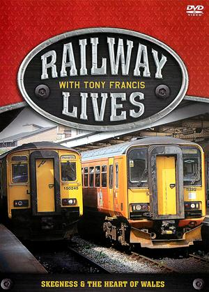 Rent Railway Lives with Tony Francis: Skegness and the Heart of Wales Online DVD Rental