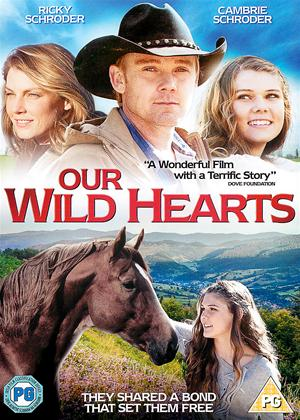 Rent Our Wild Hearts Online DVD Rental