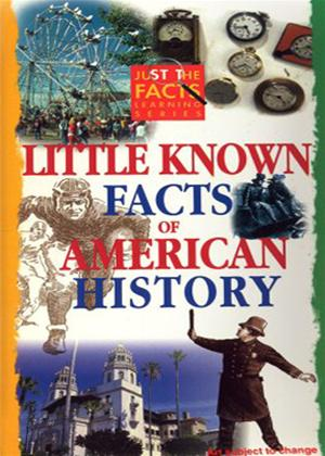 Just the Facts: Little Known Facts of American History Online DVD Rental