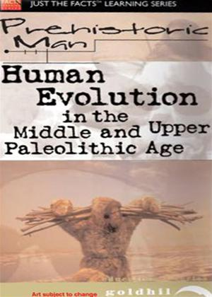 Rent Just the Facts: Prehistoric Man: Human Evolution Online DVD Rental