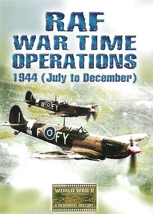 Rent RAF Wartime Operations: 1944 (July to December) Online DVD Rental
