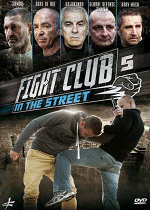 Rent Fight Club in the Street: Vol.5 Online DVD Rental
