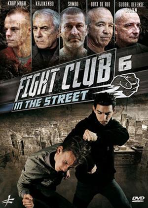 Rent Fight Club in the Street: Vol.6 Online DVD Rental
