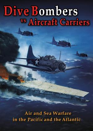 Dive Bombers vs. Aircraft Carriers Online DVD Rental