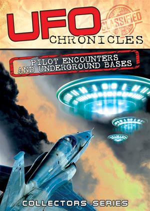 Rent UFO Chronicles: Pilot Encounters and Underground Bases Online DVD Rental