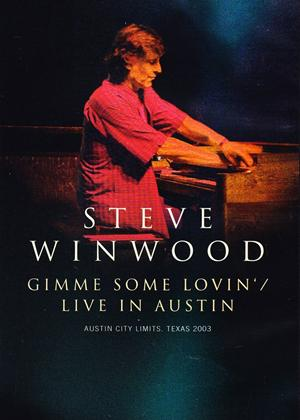 Steve Winwood: Gimme Some Lovin': Live in Austin Online DVD Rental