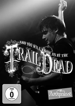 Rent And You Will Know Us By the Trail of Dead: Live at Rockpalast Online DVD Rental