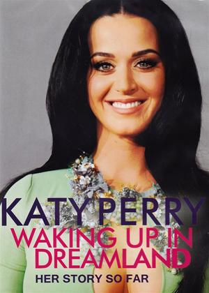 Rent Katy Perry: Waking Up in Dreamland Online DVD Rental