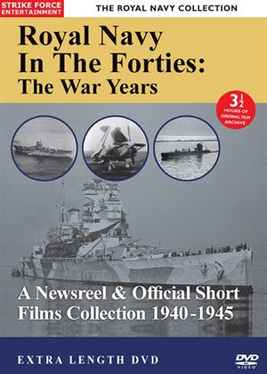 Rent The Royal Navy in the Forties: The War Years Online DVD Rental