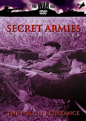 Rent Europe's Secret Armies: Resisting Hitler: The Polish Resistance Online DVD Rental