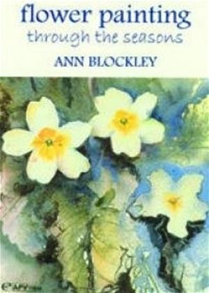 Rent Flower Painting Through Seasons: Ann Blockley Online DVD Rental