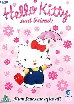 Rent Hello Kitty and Friends: Mum Loves Me After All Online DVD Rental