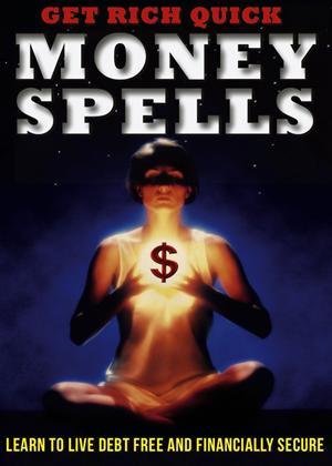 Get Rich Quick: Money Spells Online DVD Rental