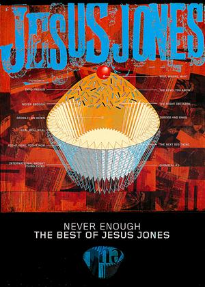 Jesus Jones: Never Enough: The Best Of Online DVD Rental