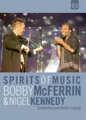 Rent Bobby McFerrin and Nigel Kennedy: Spirits of Music Online DVD Rental