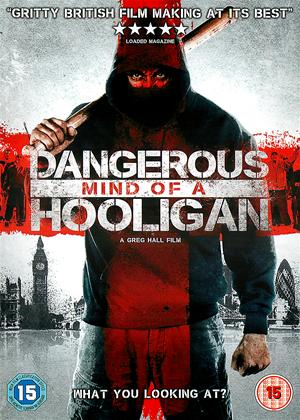 Dangerous Mind of a Hooligan Online DVD Rental