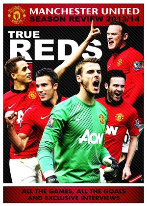 Manchester United: End of Season Review 2013/2014 Online DVD Rental