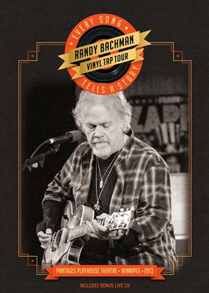 Randy Bachman: Vinyl Tap Tour: Every Song Tells a Story Online DVD Rental