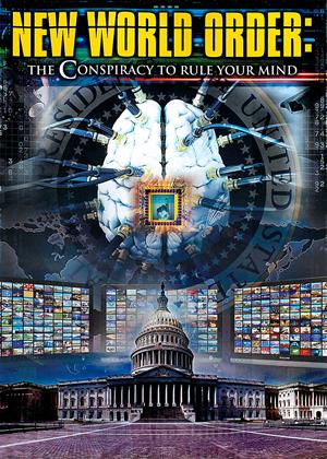 Rent New World Order: The Conspiracy to Rule Your Mind Online DVD Rental