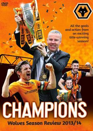 Wolverhampton Wanderers: End of Season Review 2013/2014 Online DVD Rental