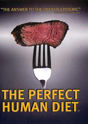 Rent The Perfect Human Diet Online DVD Rental
